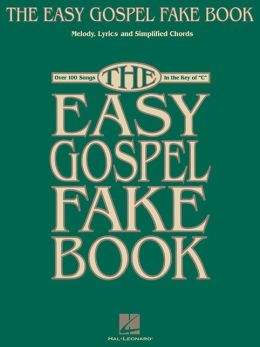 The Easy Gospel: Fake Book