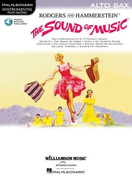 The Sound of Music: Instrumental Solos for ALTO SAX (Play Along Series)