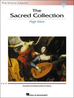 The Sacred Collection: The Vocal Library High Voice Richard Walters