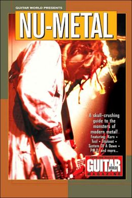 Guitar World Presents Nu-Metal