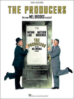 The Producers - Voice Line with Piano Accompaniment Format: The New Mel Brooks Musical