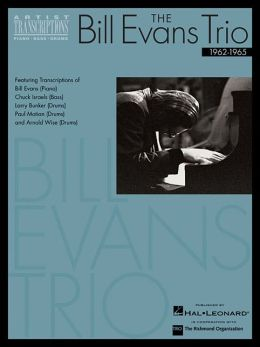 The Bill Evans Trio Volume 2: Featuring Transcriptions of Bill Evans/Piano, Chuck Israels/Bass and Drummers Larry Bunker, Paul Motian and Arnold Wise