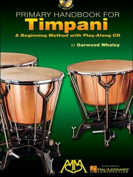 Primary Handbook for Timpani: A Beginning Method with Play