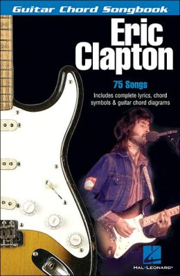 Eric Clapton Great Chord Songbook