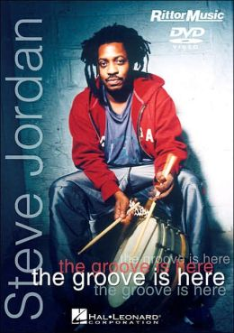 Steve Jordan: The Groove Is Here