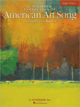 American Art Song - 50 Songs by 29 Composers, High Voice