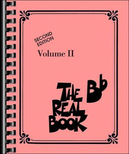 The Real Book - Volume 2: B-flat Edition