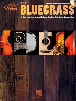 Best of Bluegrass - 10 Must-Know Songs Arranged for Fiddle, Mandolin, Banjo, Guitar, Dobro and Bass
