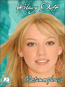 Hilary Duff - Metamorphosis: Piano-Vocal-Guitar
