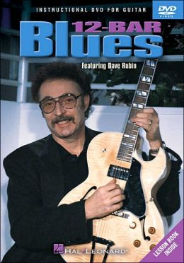 12-Bar Blues: Instructional Guitar Featuring Dave Rubin
