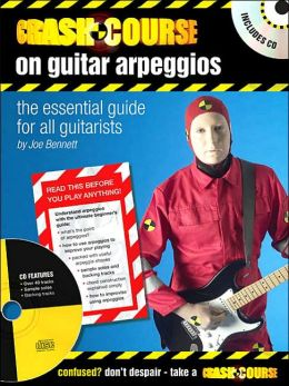 Crash Course on Guitar Arpeggios ( Crash Coruse Series)