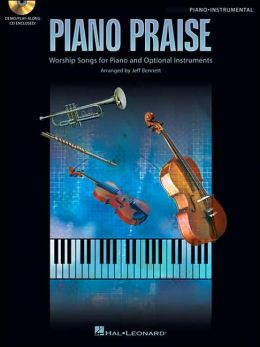 Piano Praise: Worship Songs for Piano and Optional Instruments