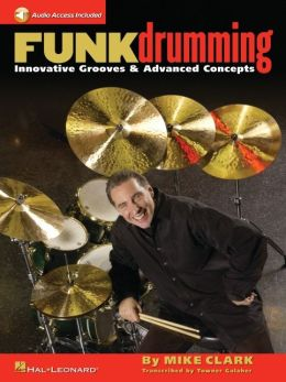 Funk Drumming: Innovative Grooves and Advanced Concepts