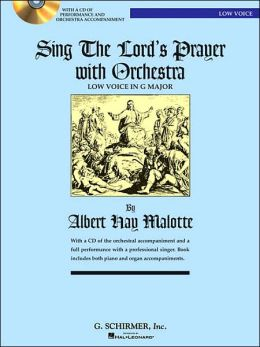 Sing the Lord's Prayer with Orchestra: Low Voice in G Major