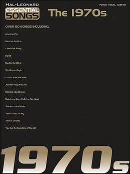 The 1970s (Essential Songs Series)