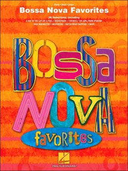 Bossa Nova Favorites - Piano/Vocal/Guitar