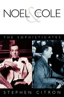 Noel and Cole: The Sophisticates