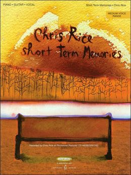 Chris Rice Short Term Memories