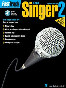 FastTrack Lead Singer Method - Book 2: for Male or Female Voice
