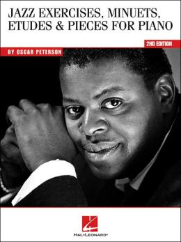 Oscar Peterson - Jazz Exercises, Minuets, Etudes and Pieces for Piano