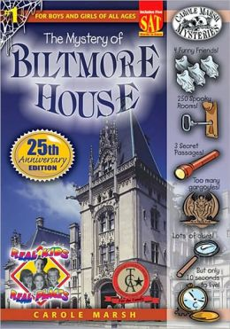 Mystery of Biltmore House (Real Kids Real Places Series, Volume 1)