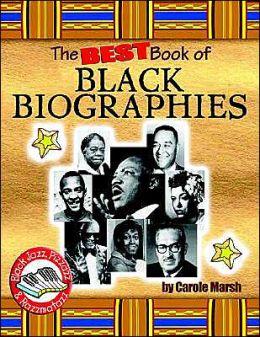 Best Book of Black Biographies (Black Jazz, Pizzazz and Razzmatazz Books)