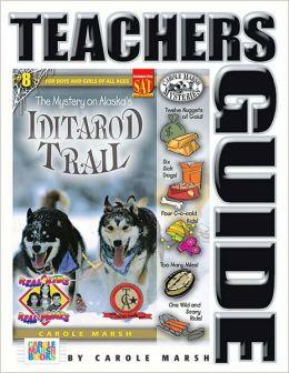Mystery on the Iditarod Trail Teacher's Guide