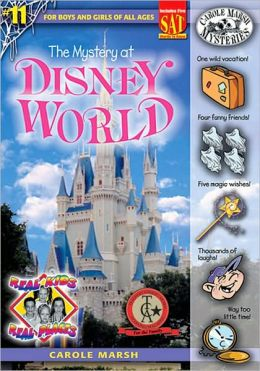 Mystery at Disney World (Real Kids Real Places Series, Volume 11)