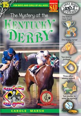 Mystery of the Kentucky Derby (Real Kids Real Places Series, Volume 15)