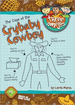 Case of the Crybaby Cowboy