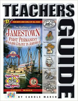 The Mystery at Jamestown: First Permanent English Colony in America: Teacher's Guide