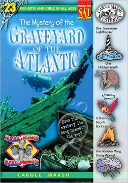 Mystery of the Graveyard of the Atlantic (Real Kids Real Places Series, Volume 23)