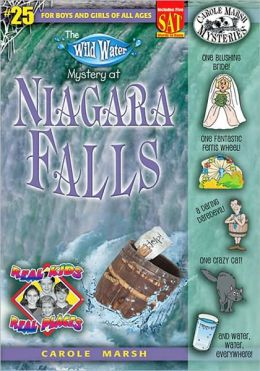 Wild Water Mystery of Niagara Falls (Real Kids Real Places Series, Volume 25)
