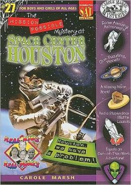 Mission Possible Mystery at Space Center Houston (Real Kids Real Places Series, Volume 27)