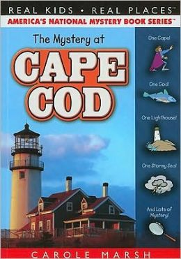 Mystery at Cape Cod (Real Kids Real Places Series, Volume 35)