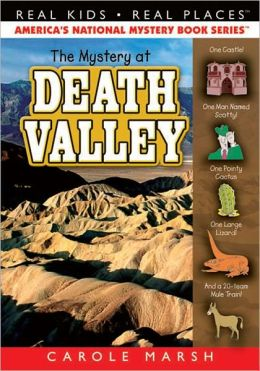 Mystery at Death Valley (Real Kids Real Places Series, Volume 37)