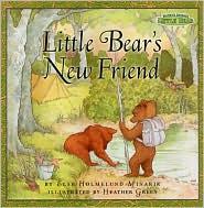 Little Bear's New Friend (Maurice Sendak's Little Bear Series)