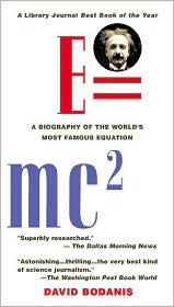 E = mc²: A Biography of the World's Most Famous Equation