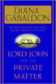 Lord John and the Private Matter (Lord John Grey Series)