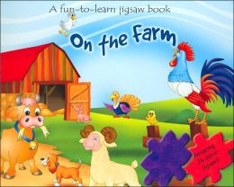 On The Farm: A Fun-to-Learn Jigsaw Book