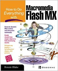 How to Do Everything with Macromedia Flash(TM) MX