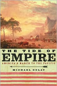 Tide of Empire: America's March to the Pacific