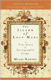 Island of Lost Maps: A True Story of Cartographic Crime