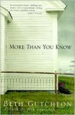 Book Cover Image. Title: More Than You Know, Author: Beth Gutcheon