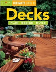 Decks: Plan, Design, Build