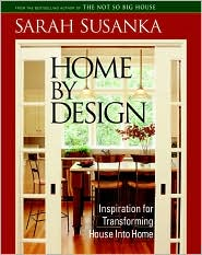 Home by Design: Inspiration for Transforming House into Home