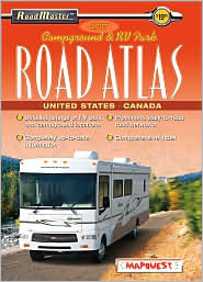 2007 Roadmaster: Campground and RV Park Road Atlas: United States and Canada