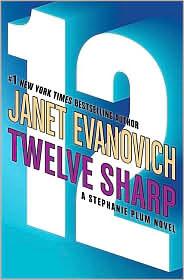 Twelve Sharp (Stephanie Plum Series #12)