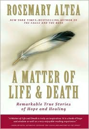 A Matter of Life and Death: Remarkable True Stories of Hope and Healing