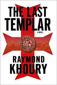 The Last Templar (Sean Reilly and Tess Chaykin Series #1)